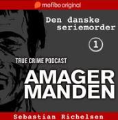 den danske seriemorder episode 1 sebastian richelsen lydbog